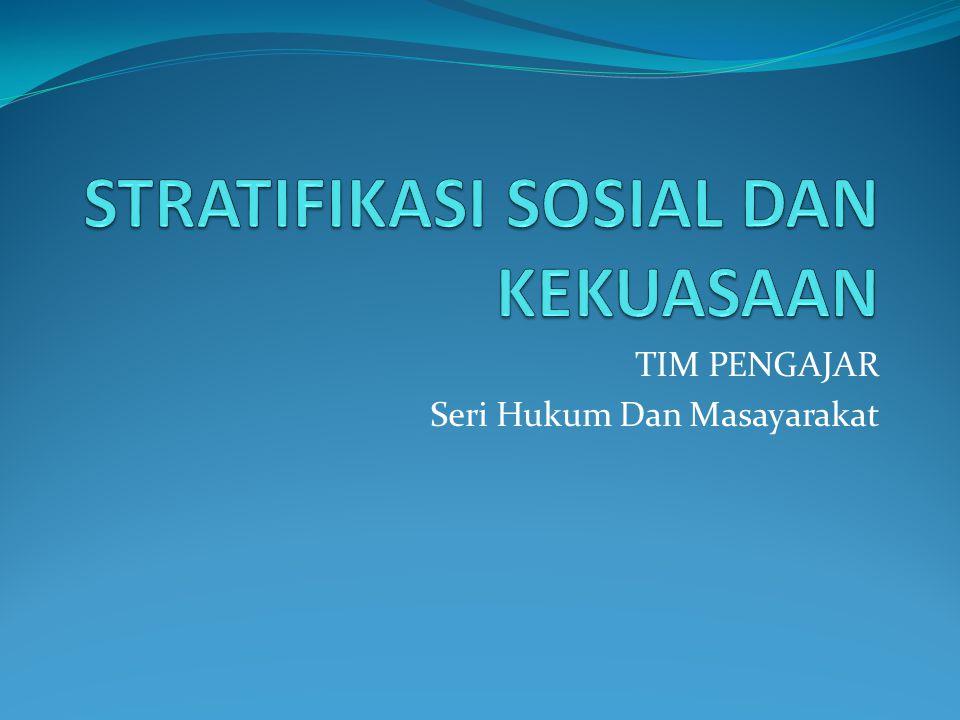 TIM PENGAJAR Seri Hukum Dan Masayarakat