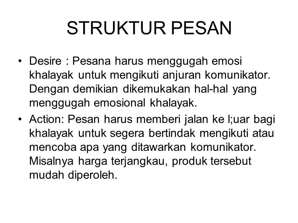 STRUKTUR PESAN 2.Struktur pesan untuk meningkatkan efek.