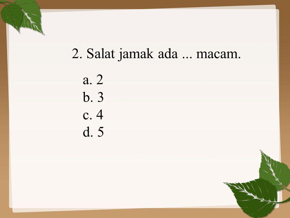 3.Shalat fardlu yang boleh dilakukan dengan jamak qashar adalah….