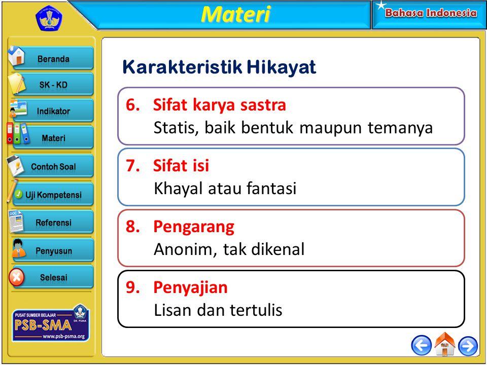 2.Karakteristik satra Melayu Klasik yang terdapat dalam kutipan tersebut adalah....