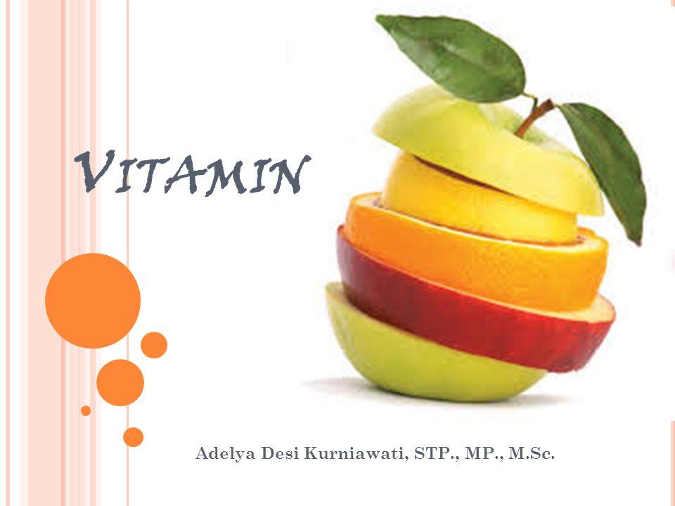 Suatu senyawa yang memiliki aktivitas vitamin A disebut pro vitamin A  β- karoten Satu molekul β- karoten akan terpecah menjadi 2 molekul retinal aktif Oksidasi enzimatis terjadi di mukosa intestinal