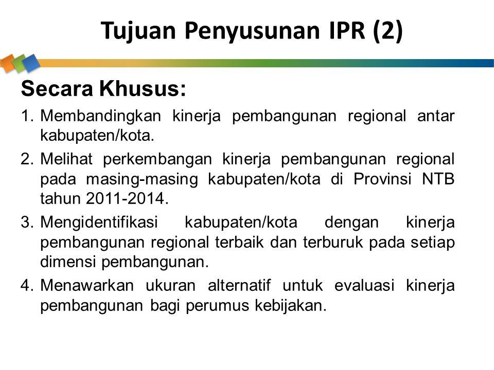 Secara Khusus: 1.Membandingkan kinerja pembangunan regional antar kabupaten/kota. 2.Melihat perkembangan kinerja pembangunan regional pada masing-masi