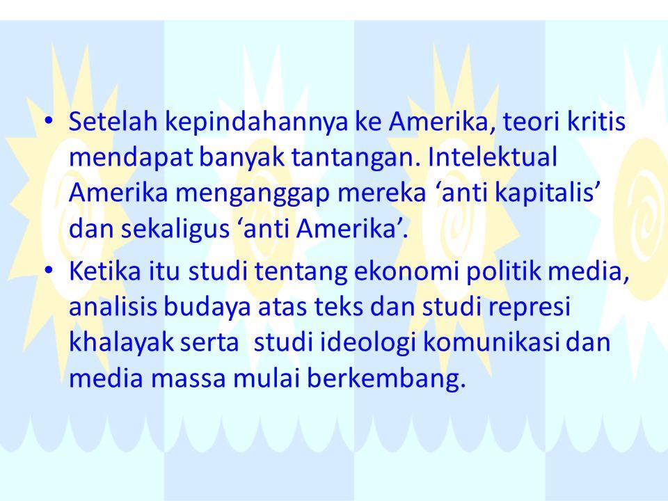 Setelah kepindahannya ke Amerika, teori kritis mendapat banyak tantangan. Intelektual Amerika menganggap mereka 'anti kapitalis' dan sekaligus 'anti A