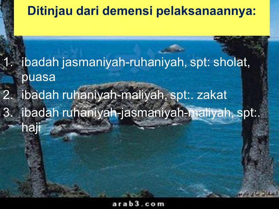 40 Macam-Macam Ibadah 1.Ibadah khusus/Mahdhah- Muqoyaddah: bentuk ibadah yg tata-caranya sesuai ketentuannya ditetapkan oleh nash (teks) al-Qur`an dan as- sunnah.