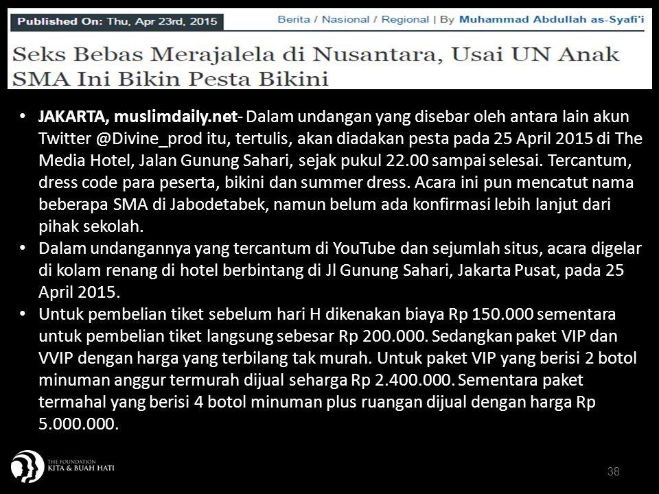 38 JAKARTA, muslimdaily.net- Dalam undangan yang disebar oleh antara lain akun Twitter @Divine_prod itu, tertulis, akan diadakan pesta pada 25 April 2