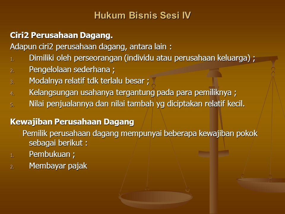 Hukum Bisnis Sesi IV Tiga Macam CV.1.