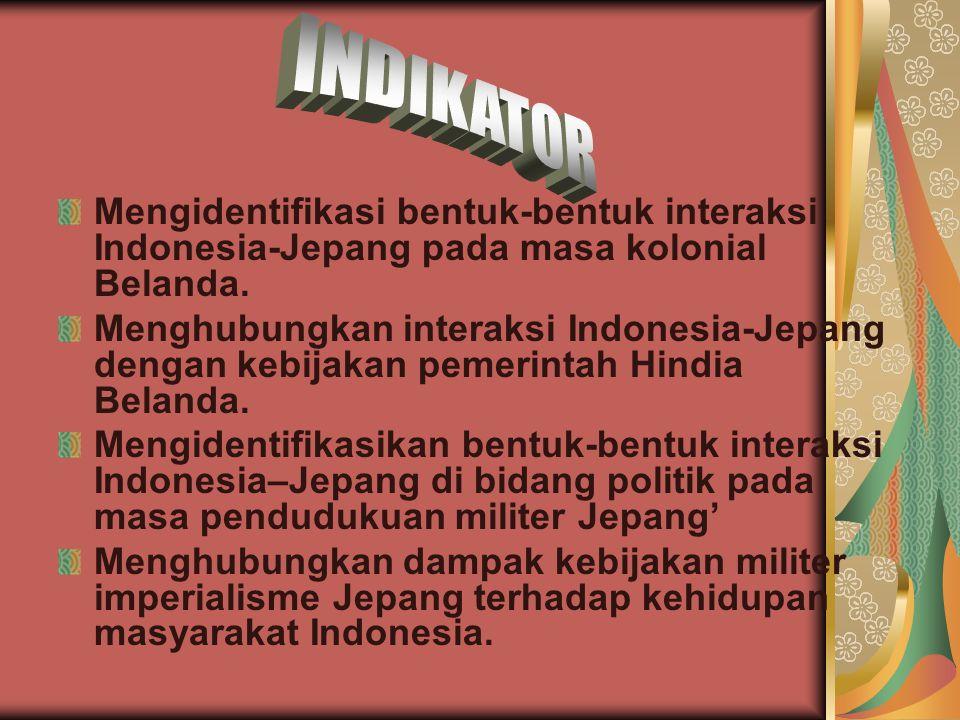 Latar belakang pendudukan Jepang di Indonesia 1.Di kembalikannya kekuasaan ke tangan kaisar 2.Restorasi Meiji (14 Des 1868)
