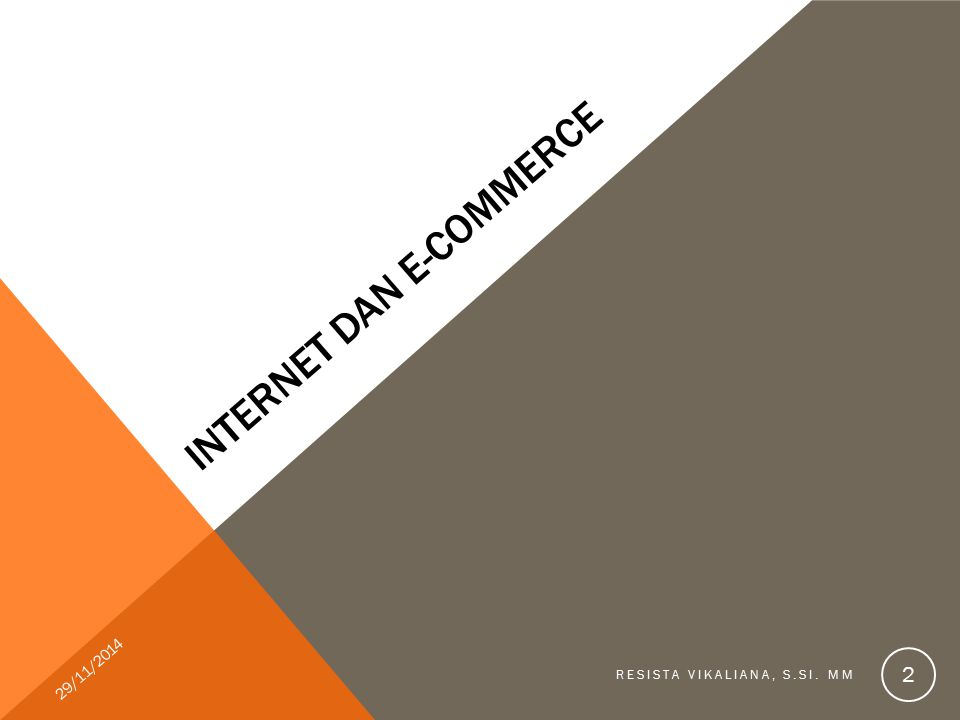 Electronic commerce mendukung upaya-upaya business process reegineering.