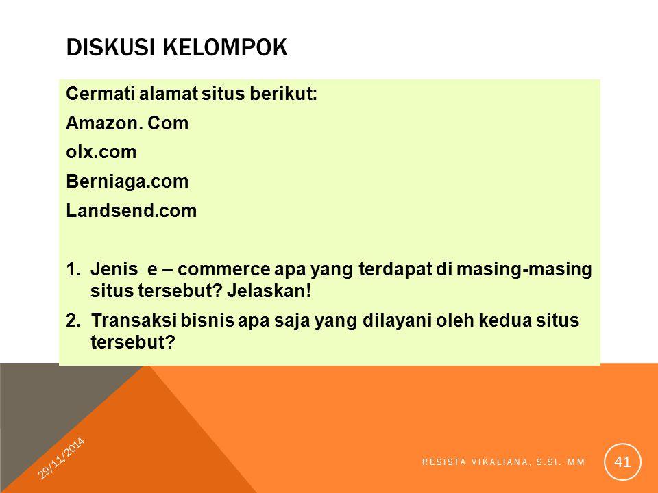 DISKUSI KELOMPOK Cermati alamat situs berikut: Amazon.
