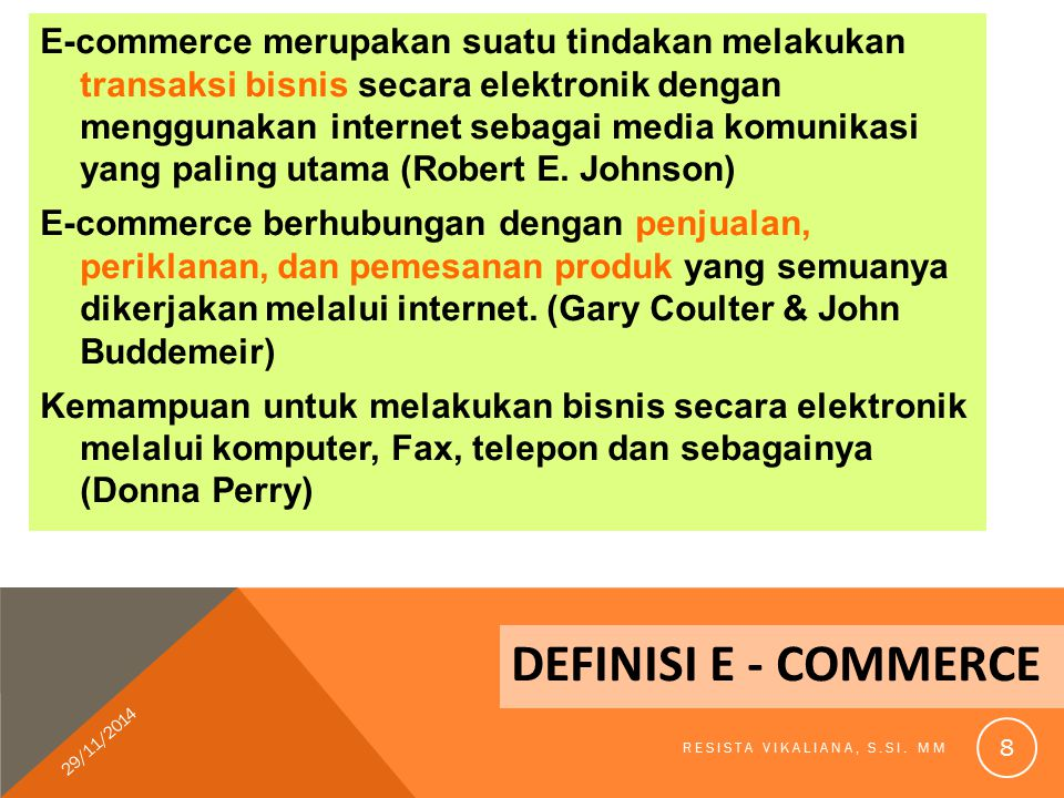 SISTEM TRANSAKSI JUAL BEL 29/11/2014 RESISTA VIKALIANA, S.SI. MM 29