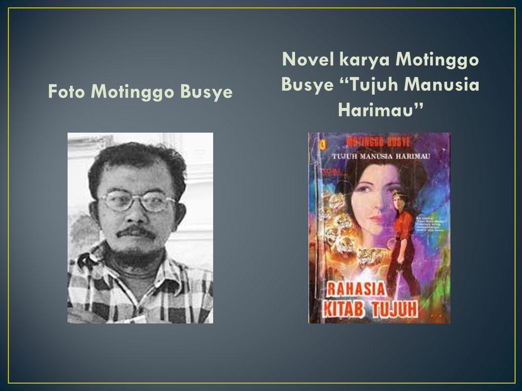 Foto Motinggo Busye Novel karya Motinggo Busye Tujuh Manusia Harimau