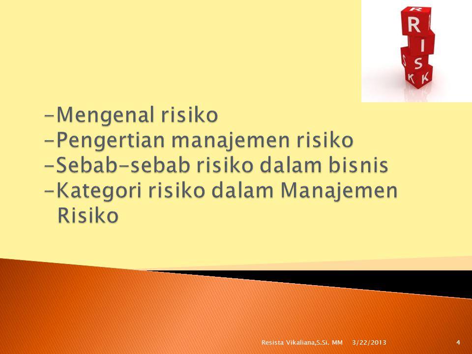  Menurut Kamus Bahasa Indonesia: Akibat yang kurang menyenangkan (merugikan, membahayakan) dari suatu perbuatan atau tindakan.