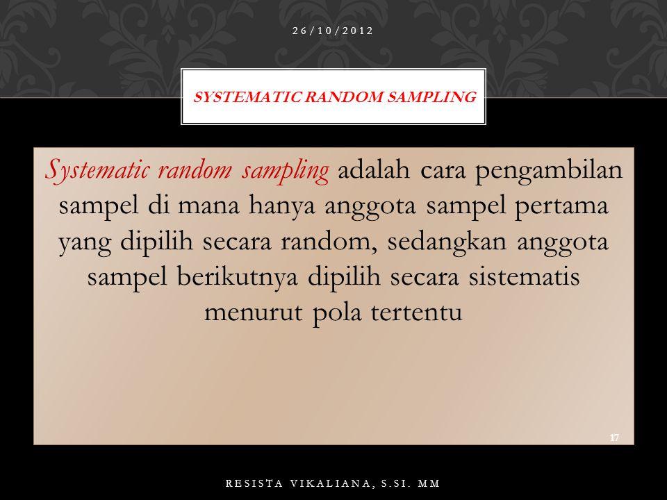 Tabel: Contoh Tabel Angka Acak 26/10/2012 16 RESISTA VIKALIANA, S.SI.