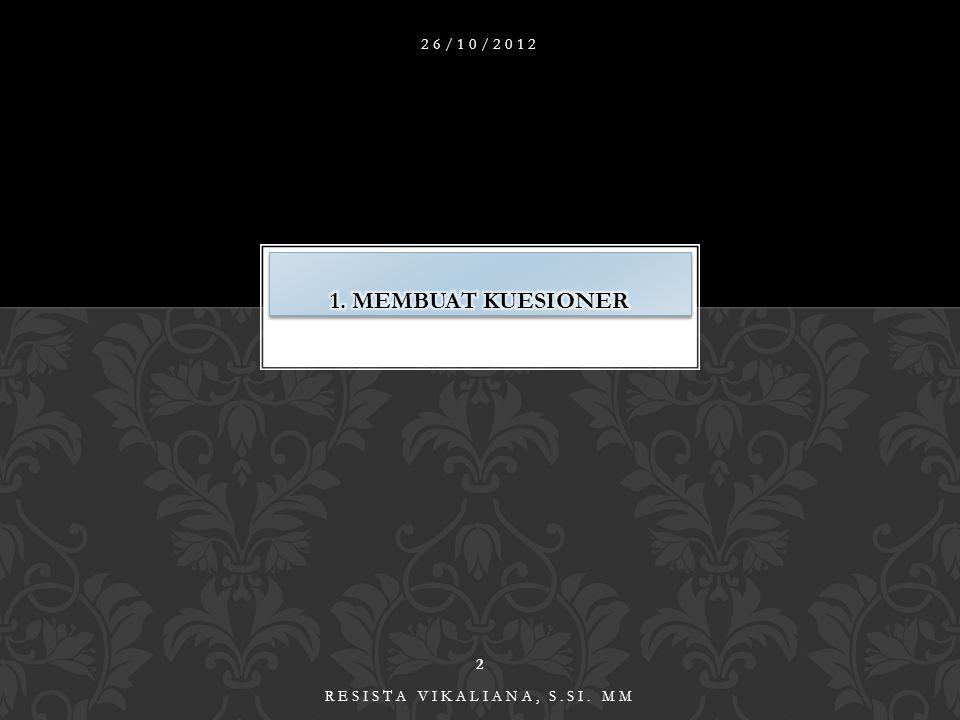 26/10/2012 2 RESISTA VIKALIANA, S.SI. MM