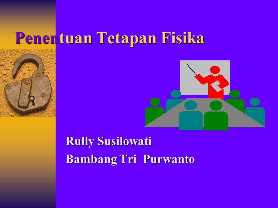 Penentuan Tetapan Fisika Rully Susilowati Bambang Tri Purwanto