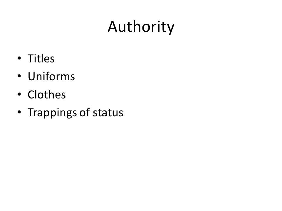 Authority Titles Uniforms Clothes Trappings of status