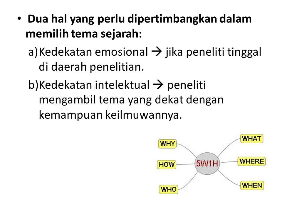 5.Historiografi (Penulisan Sejarah) Historiografi Indonesia dibagi 3, yaitu: 1.