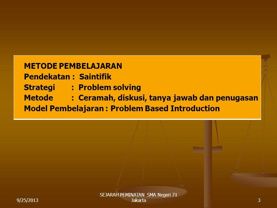 TUJUAN PEMBELAJARAN : 1.MENJELASKAN LANGKAH-LANGKAH PENELTIAN SEJARAH 2.MELAKUKAN KEGIATAN HEURISTIK 3.MELAKUKAN KRITIK SUMBER 4.MELAKUKAN INTERPRETASI 5.MEMBUAT LAPORAN HASIL PENELITIAN SEJARAH NAMA ASAL-USUL TEMPAT TINGGAL.