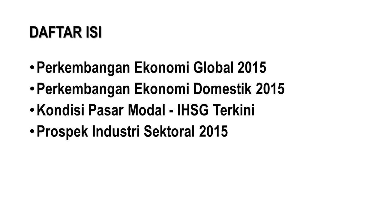 Perkembangan Ekonomi Domestik 2015 Realisasi investasi Q4-2014 tercatat sebesar Rp 120,4 triliun, meningkat 0,4% dari Q3-2014 (Rp 119,9 triliun) atau meningkat 14,3% dari Q4-2013 (Rp 105,3 triliun).
