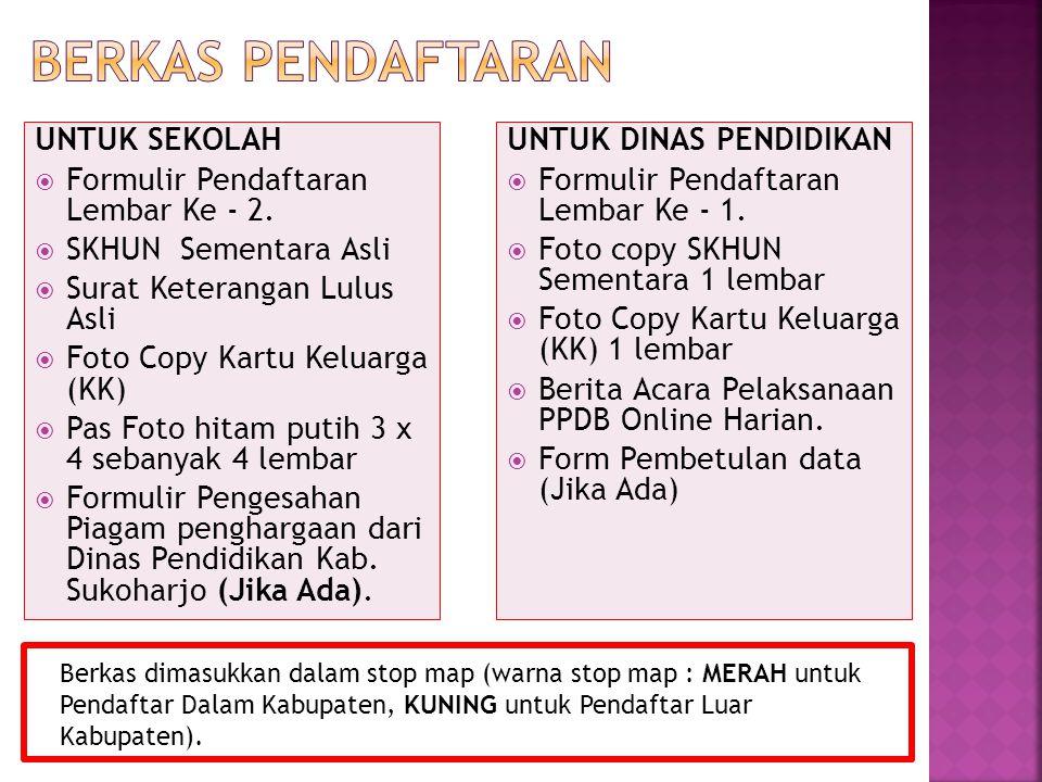 UNTUK SEKOLAH  Formulir Pendaftaran Lembar Ke - 2.