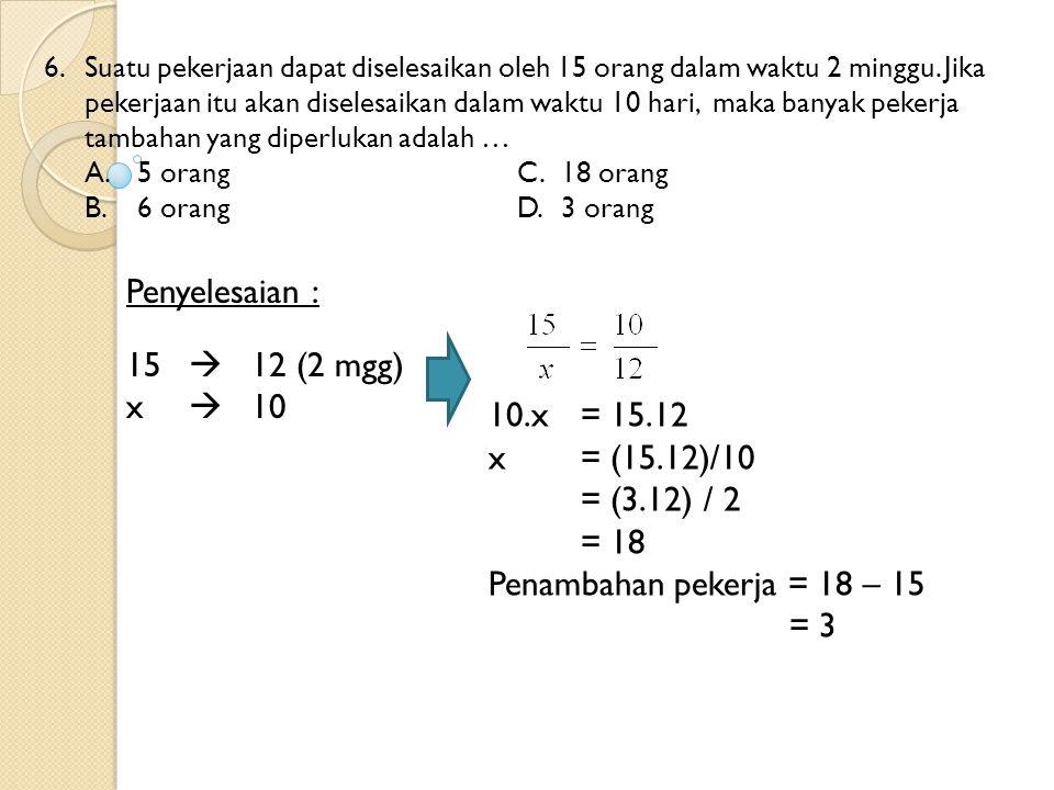 27.Penyelesaian dari persamaan 5x + 19 = 2x + 7 adalah a.