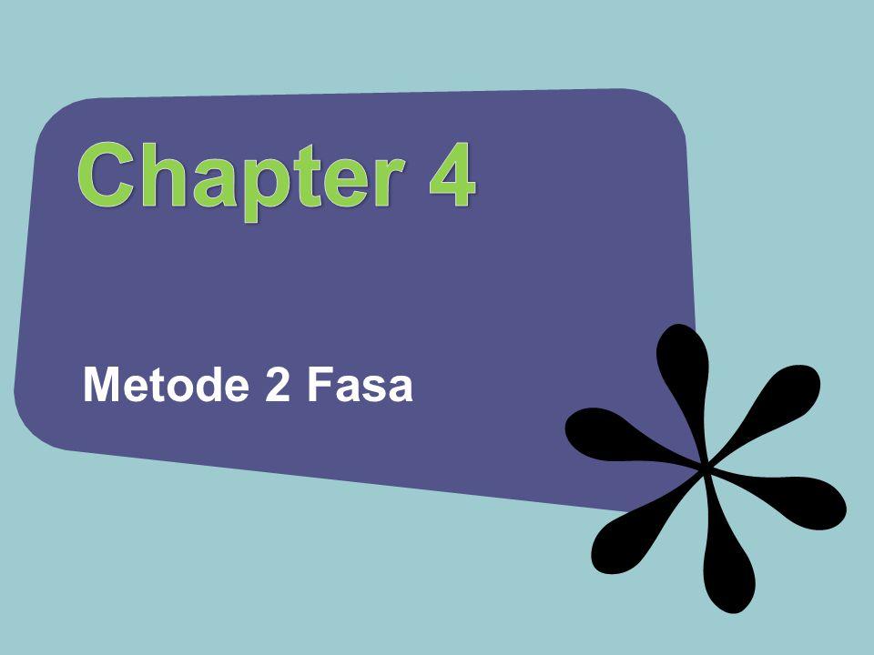 Metode 2 Fasa