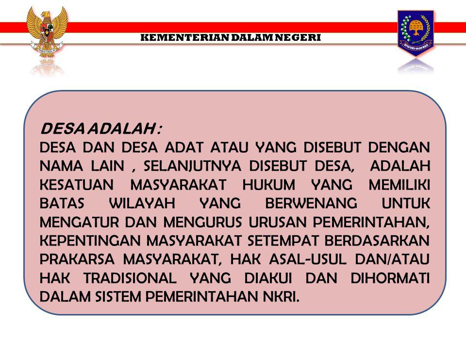 PEMERINTAHAN DESA PENYELENGGARAAN URUSAN PEMERINTAHAN DAN KEPENTINGAN MASYARAKAT SETEMPAT DALAM SISTEM PEMERINTAHAN NEGARA KESATUAN REPUBLIK INDONESIA.