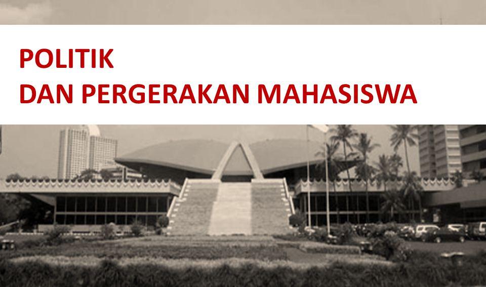 POLITIK DAN PERGERAKAN MAHASISWA