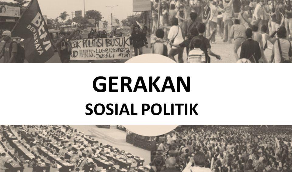 GERAKAN SOSIAL POLITIK