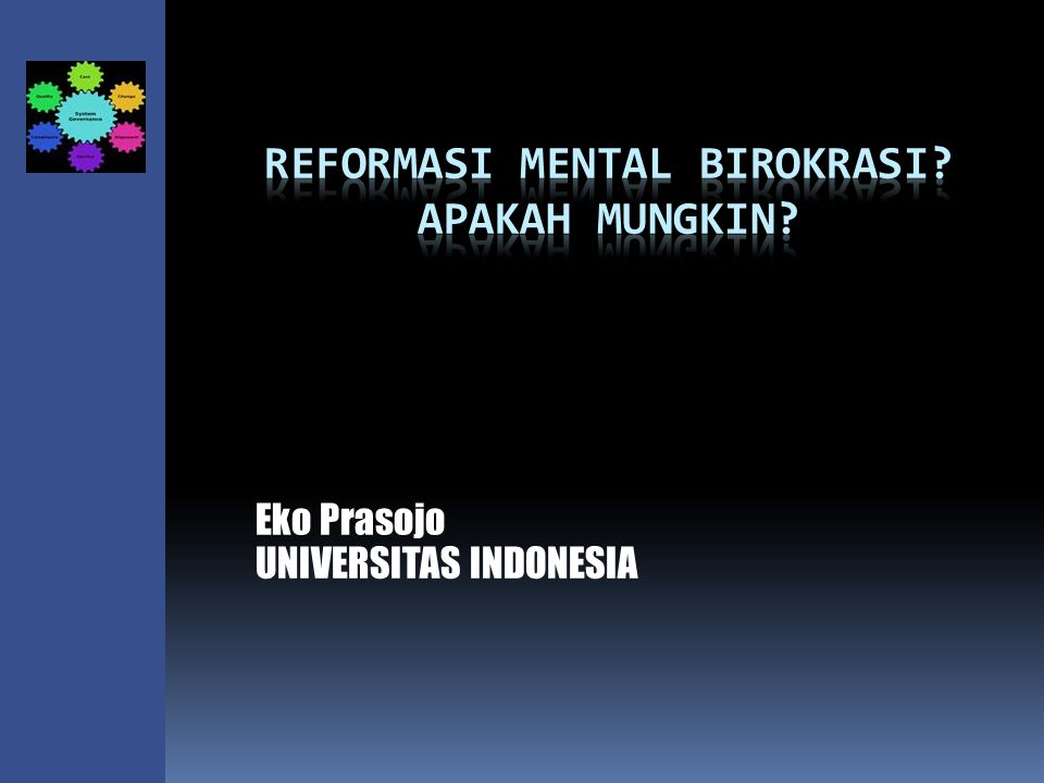 Eko Prasojo UNIVERSITAS INDONESIA