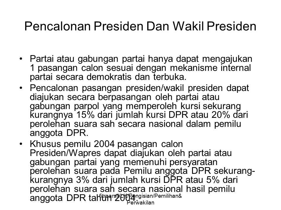 fitraarsil/LK/Pengisian/Pemilihan& Perwakilan Bagaimana menentukan Presiden/Wakil Presiden pemenang pemilihan.