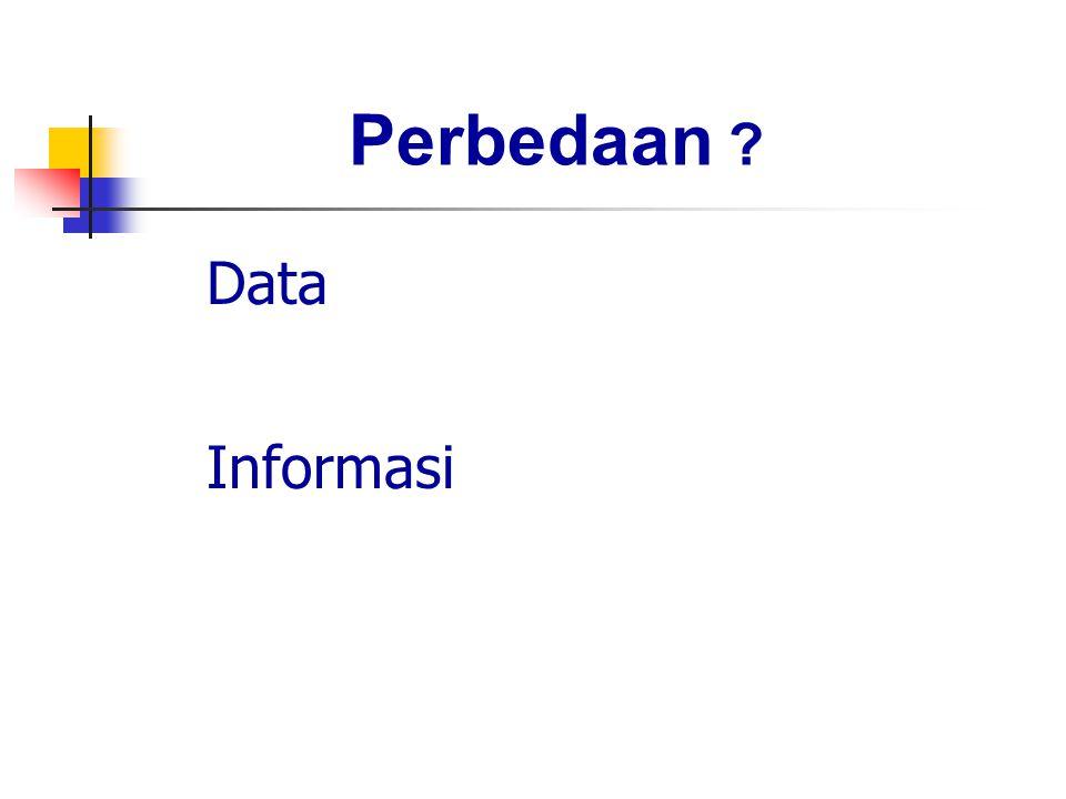 Data Informasi Perbedaan ?