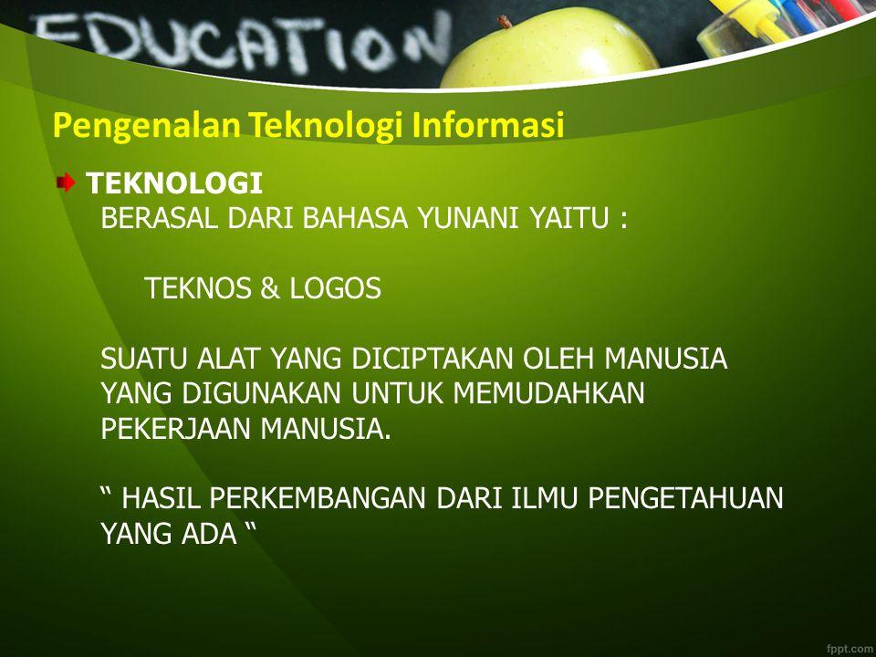 Pengenalan Teknologi Informasi – Data : fakta mentah.