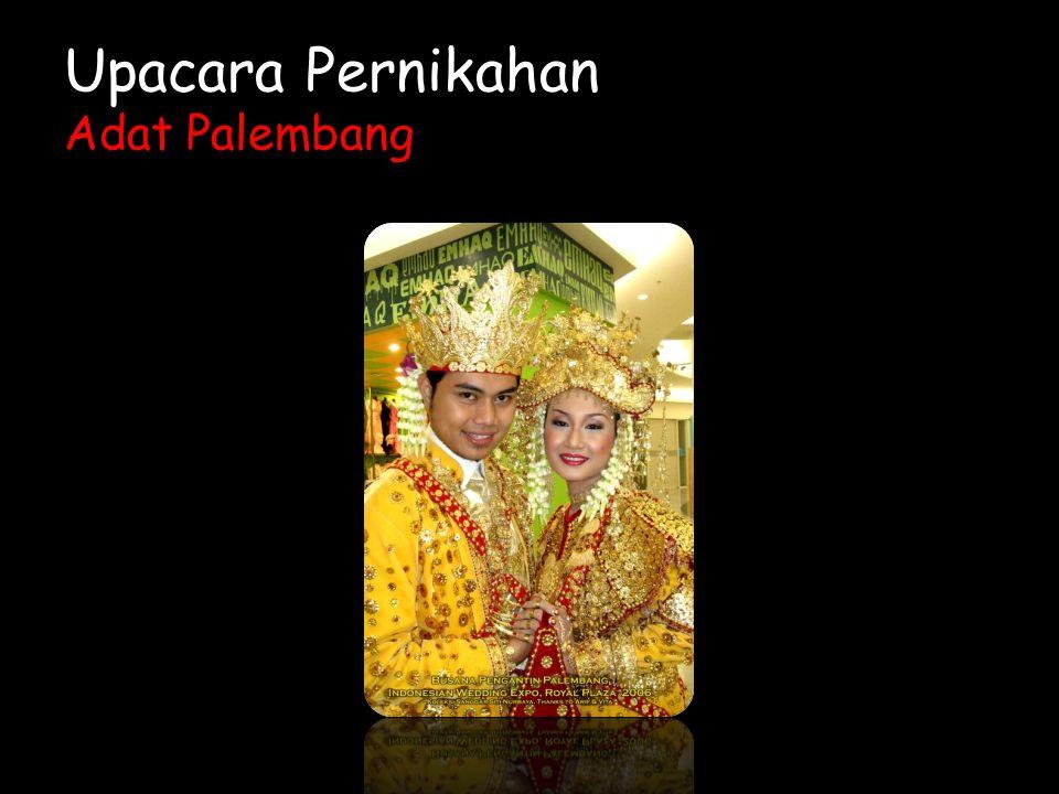 Upacara Pernikahan Adat Palembang