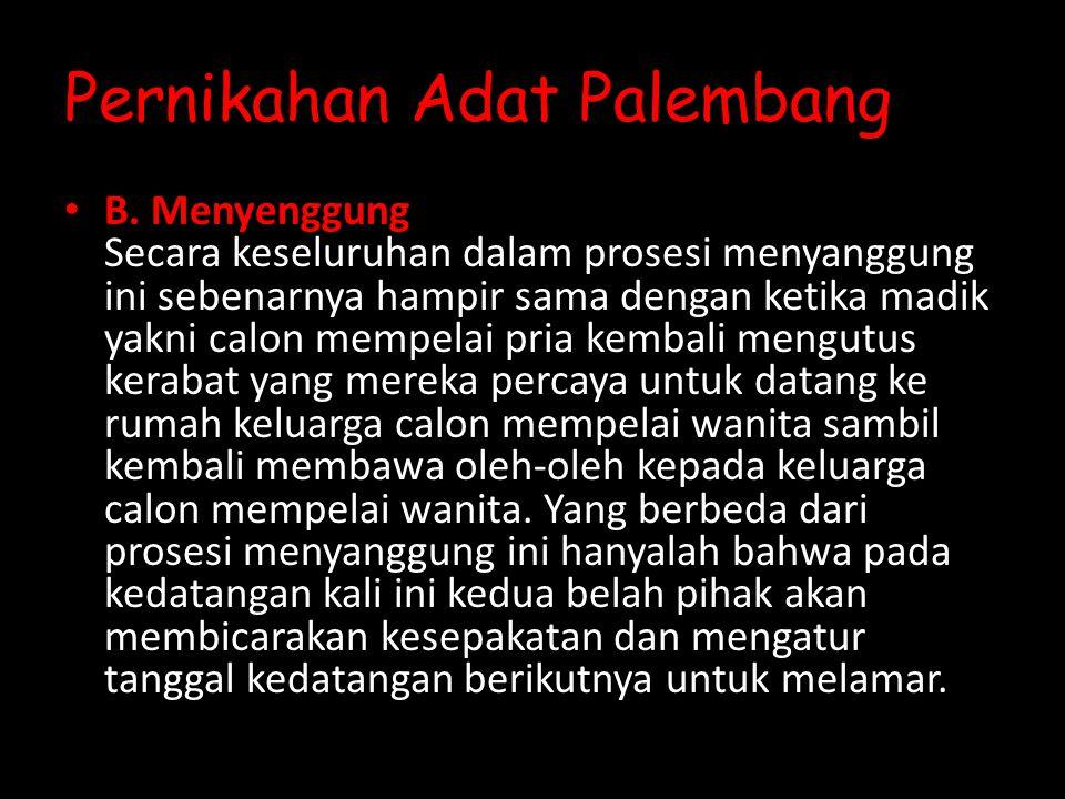Pernikahan Adat Palembang B.