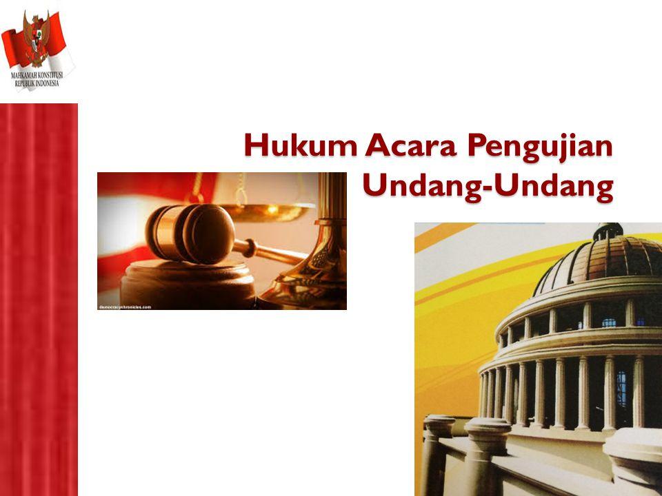 Hukum Acara Pengujian Undang-Undang