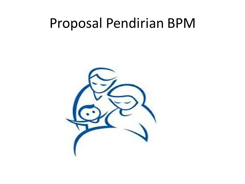 Proposal Pendirian BPM