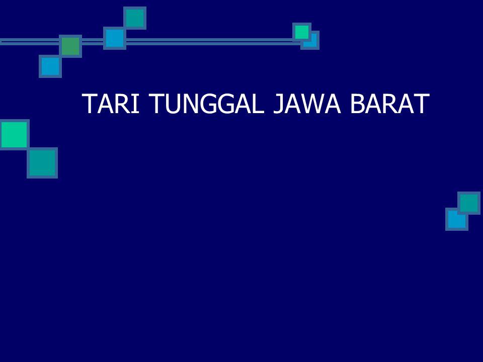 TARI TUNGGAL JAWA BARAT