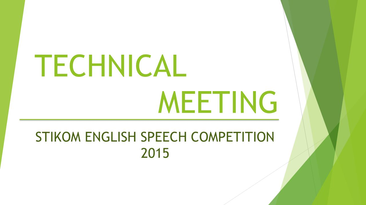 TECHNICAL MEETING STIKOM ENGLISH SPEECH COMPETITION 2015