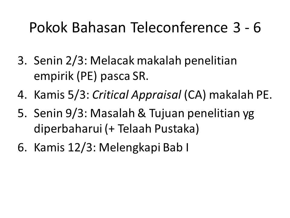 Pokok Bahasan Teleconference 3 - 6 3.Senin 2/3: Melacak makalah penelitian empirik (PE) pasca SR.