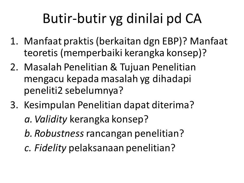 Maksud-Tujuan CA Memeriksa relevansi makalah PE dgn masalah praktis & masalah penelitian.