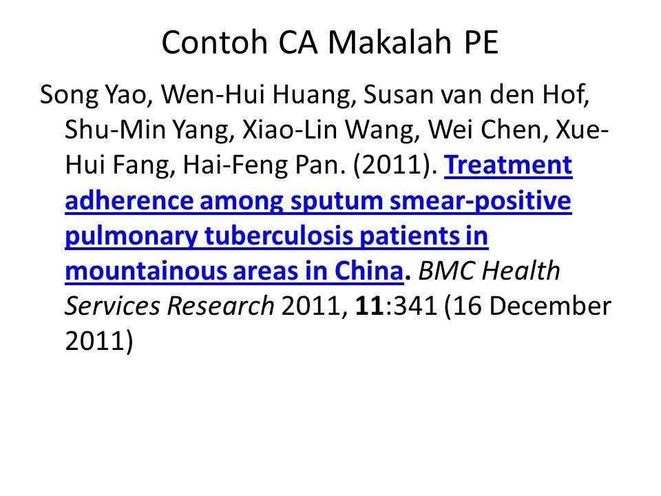 Contoh CA Makalah PE Song Yao, Wen-Hui Huang, Susan van den Hof, Shu-Min Yang, Xiao-Lin Wang, Wei Chen, Xue- Hui Fang, Hai-Feng Pan.