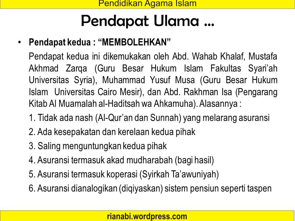 """Pendapat Para Ulama tentang Asuransi Syari'ah Pendapat pertama : """"MENGHARAMKAN"""" Dikemukakan oleh Sayyid Sabiq, Abdullah al-Qalqii (Mufti Yordania), Yu"""