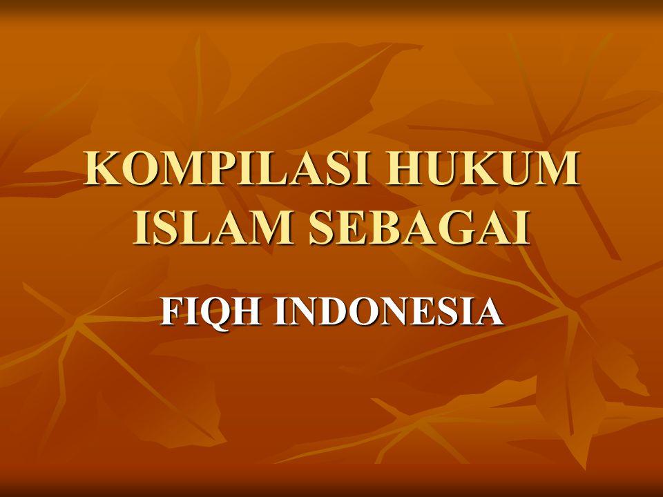 HIKMAH KOMPILASI HUKUM ISLAM MEMPOSITIFKAN HUKUM ISLAM, KHUSUSNYA DI BIDANG HUKUM KELUARGA (LEGISLASI) MEMPOSITIFKAN HUKUM ISLAM, KHUSUSNYA DI BIDANG HUKUM KELUARGA (LEGISLASI) MEMPERCEPAT ARUS KESATUAN DAN KESAMAAN PAHAM DI BIDANG HUKUM PERKAWINAN, WARIS, HIBAH, WASIAT DAN WAKAF MEMPERCEPAT ARUS KESATUAN DAN KESAMAAN PAHAM DI BIDANG HUKUM PERKAWINAN, WARIS, HIBAH, WASIAT DAN WAKAF MENJAMIN KESATUAN DAN KEPASTIAN HUKUM MENJAMIN KESATUAN DAN KEPASTIAN HUKUM LANGKAH AWAL SASARAN DALAM MEWUJUDKAN KODIFIKASI DAN UNIFIKASI HUKUM NASIONAL LANGKAH AWAL SASARAN DALAM MEWUJUDKAN KODIFIKASI DAN UNIFIKASI HUKUM NASIONAL WUJUD KONKRIT HASIL IJTIHAD JAMA'I (BERSAMA) DI INDONESIA WUJUD KONKRIT HASIL IJTIHAD JAMA'I (BERSAMA) DI INDONESIA MEMPERTEGAS BENTUK UNITY (DALAM AQIDAH) DAN VARIETY (MUAMALAH) DARI HUKUM ISLAM MEMPERTEGAS BENTUK UNITY (DALAM AQIDAH) DAN VARIETY (MUAMALAH) DARI HUKUM ISLAM