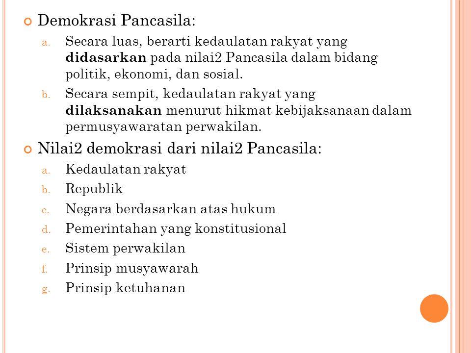Demokrasi Pancasila: a.