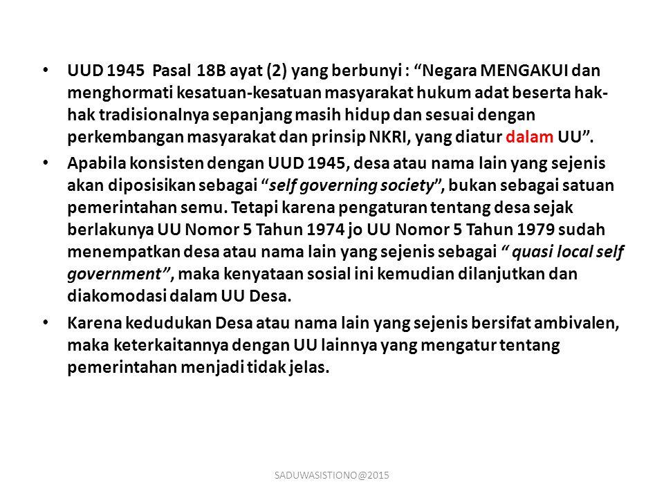 """UUD 1945 Pasal 18B ayat (2) yang berbunyi : """"Negara MENGAKUI dan menghormati kesatuan-kesatuan masyarakat hukum adat beserta hak- hak tradisionalnya s"""