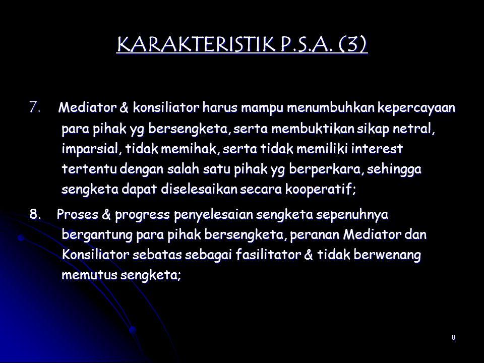 9 KARAKTERISTIK P.S.A.(4) 9.