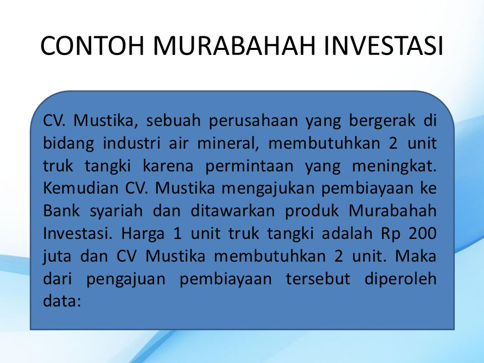 CONTOH MURABAHAH INVESTASI CV.
