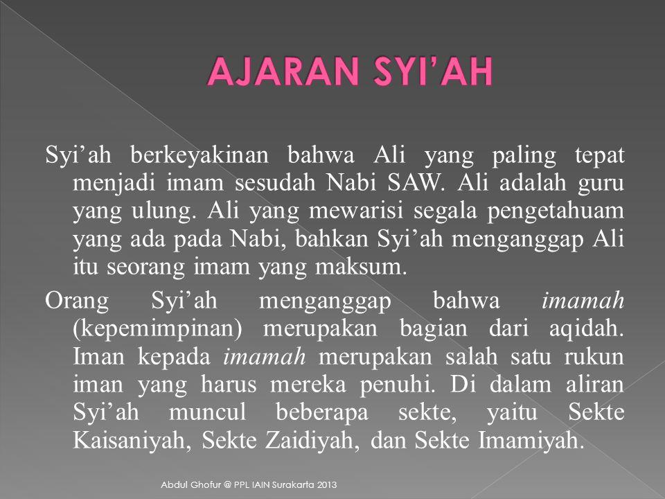  Ali bin Abi Thalib  Hasan bin Ali  Husein bin Ali  Ali bin Husein Zainal Abidin  Muhammad Al-Baqir  Ja'far As-Shaddiq  Musa Al-Kazim  Ali Ar-