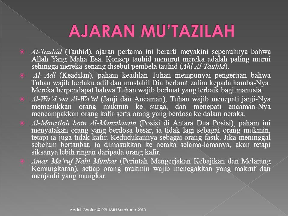  Washil bin Atha' Al-Ghazzal  Abu Al-Husni Al-Allaf  Ibrahim bin Sayyar An-Nazzam  Mu'amar bin Abad As-Sulmay  Bisyr bin Al-Mu'tamir  Jahir Amir